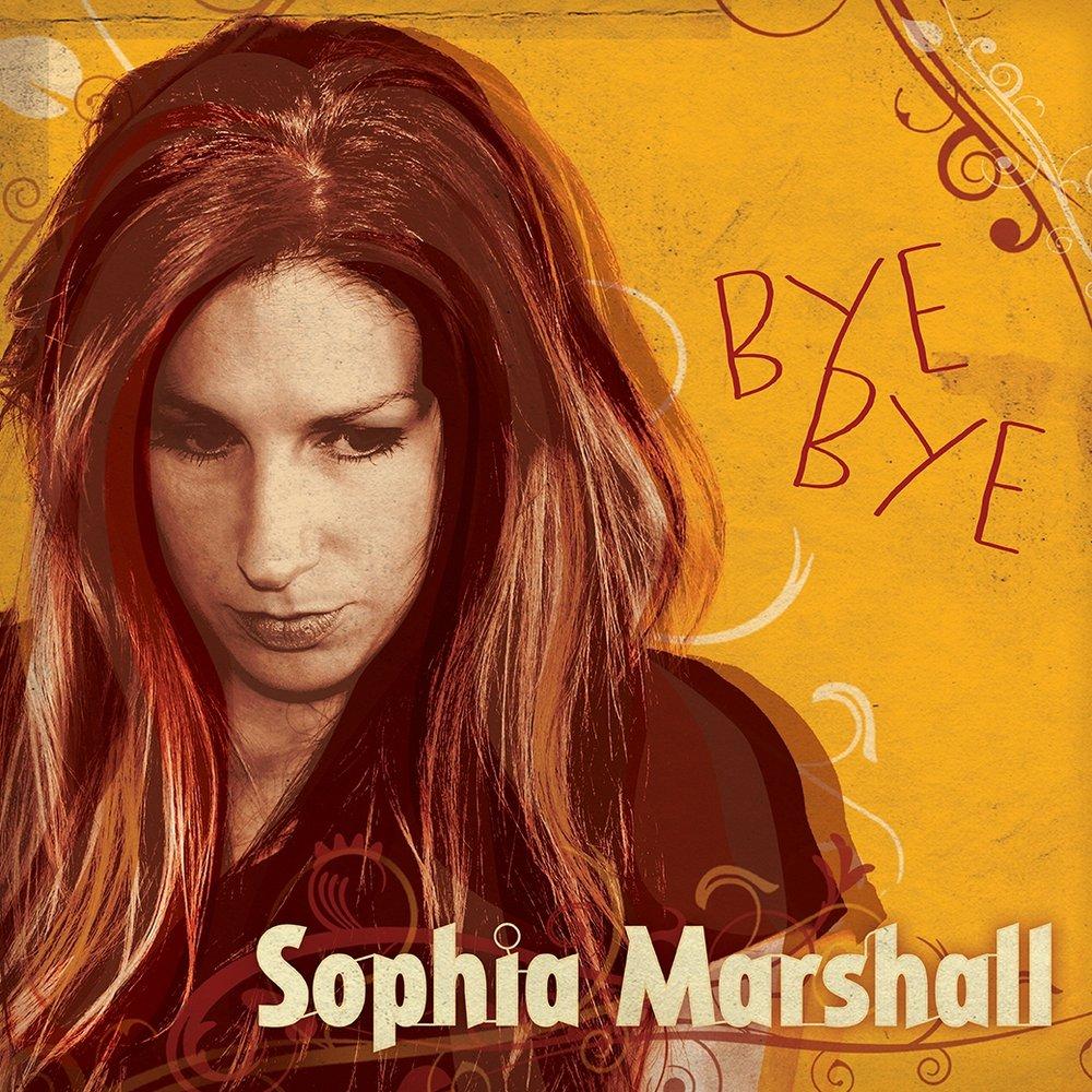 Sophia Marshall 'Bye Bye'